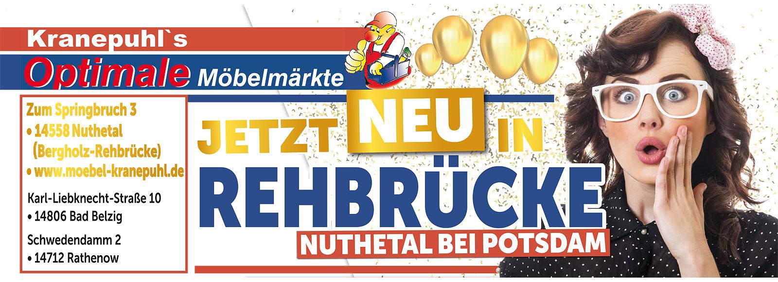 Neueröffnung in 14558 Nuthetal bei Potsdam - Kranepuhl's Optimale Möbelmärkte