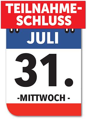 Teilnahmeschluss: Mittwch, 31. Juli