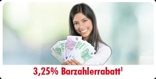 3,25% Barzahler-Rabatt!